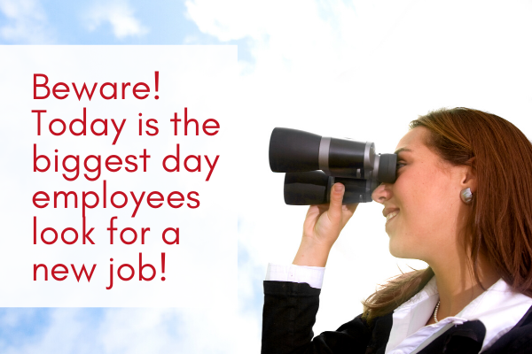 Beware-Today-is-the-biggest-day-employees-look-for-a-new-job