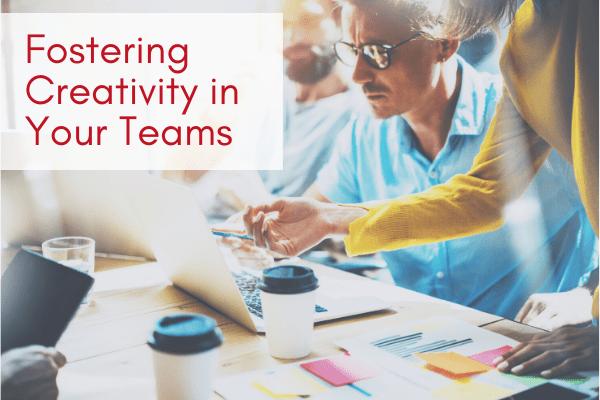 Fostering-Creativity-in-Your-Teams