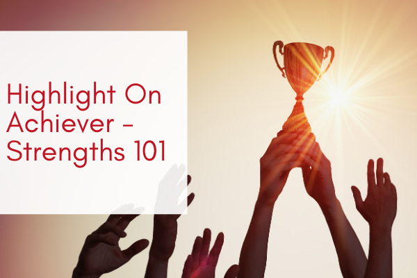 Highlight-On-Achieve-Strengths-101