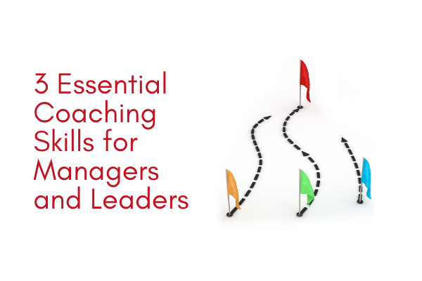 3-Essential-Coaching-Skills-for-Managers-and-Leaders